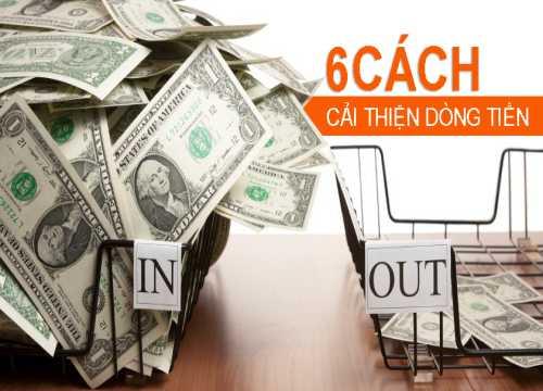6 cách cải thiện dòng tiền doanh nghiệp
