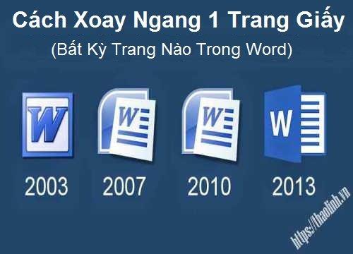 Cách Xoay Ngang 1 Trang Giấy Trong Word 2003-2007-2010-2013-2016