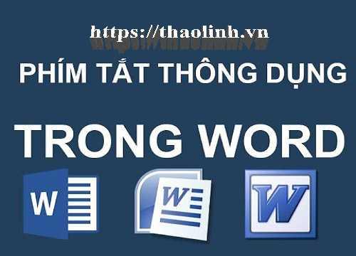 Tổng Hợp Các Phím Tắt Trong Word Cho Dân Văn Phòng