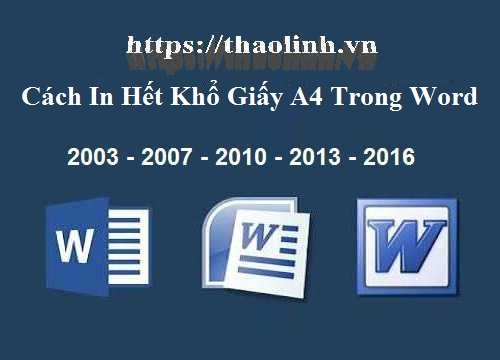 Cách in hết khổ giấy a4 trong Word 2010