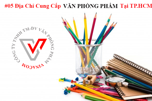 #05 Địa Chỉ Cung Cấp Văn phòng phẩm Giá Rẻ Tại TPHCM