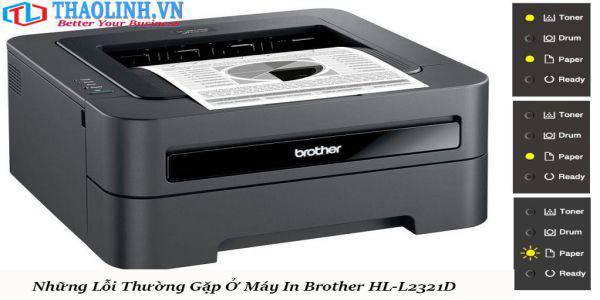 Những lỗi thường gặp ở máy in Brother HL-L2321D